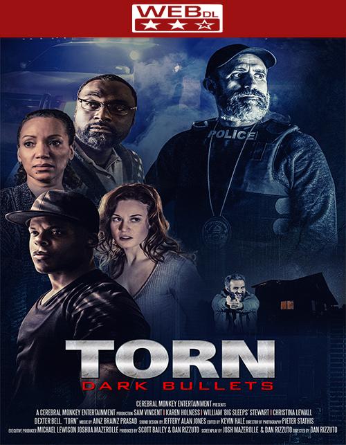 فيلم Torn: Dark Bullets 2020 مترجم